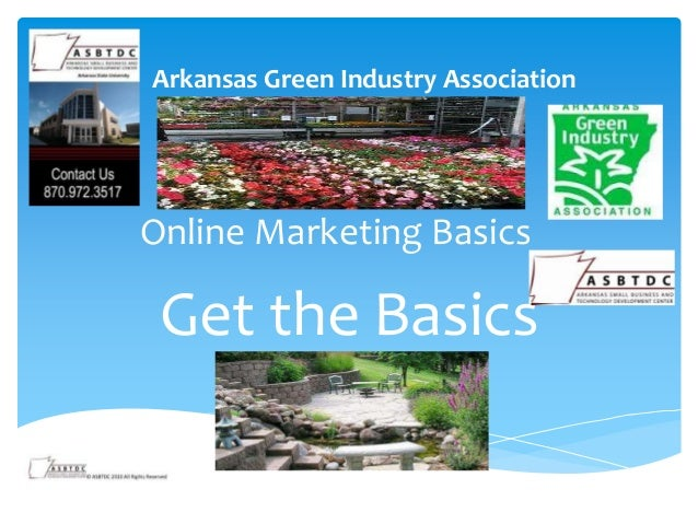 Arkansas Green Industry AssociationOnline Marketing Basics Get the Basics