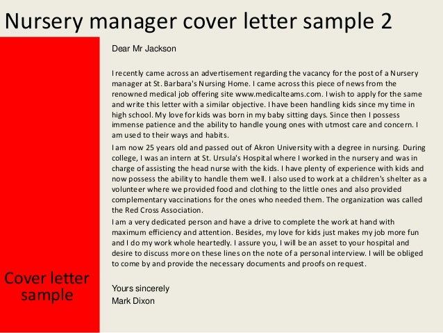 Yours Sincerely Mark Dixon; 3. Nursery Manager Cover Letter ...