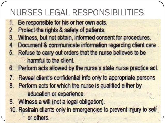 Nurses right legal responsibilities – Nurse Responsibilities