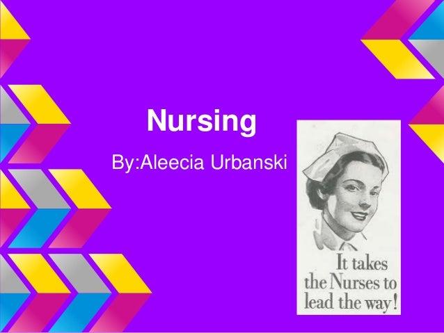 NursingBy:Aleecia Urbanski