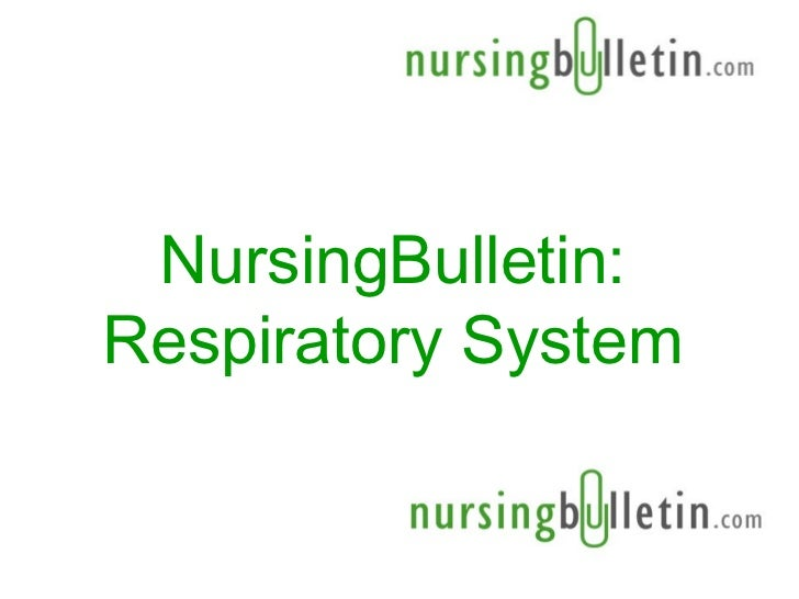 NursingBulletin:Respiratory System