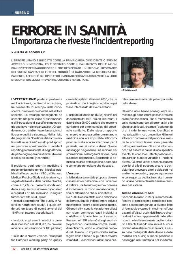 > NURSINGERRORE IN SANITÀL'importanza che riveste l'incident reporting> di RITA GIACOMELLI*L'ERRORE UMANO È INDICATO COME ...
