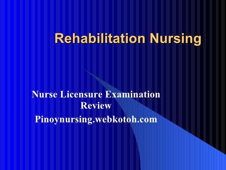 Rehabilitation Nursing Nurse Licensure Examination Review Pinoynursing.webkotoh.com