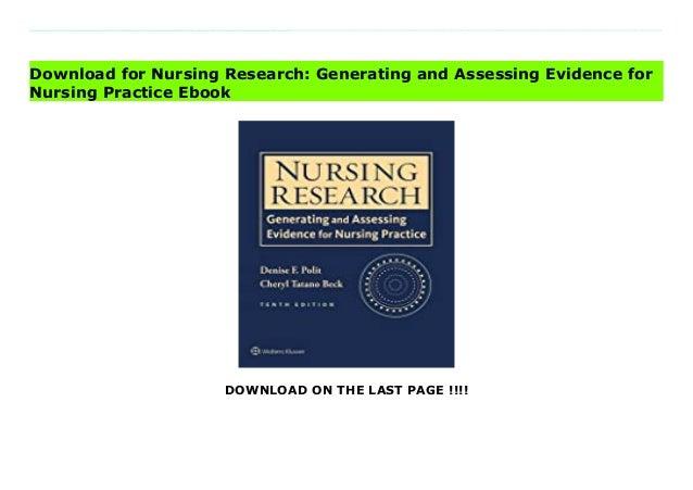 nursing researchgeneratingandassessingevidencefornursingpractice 1 638