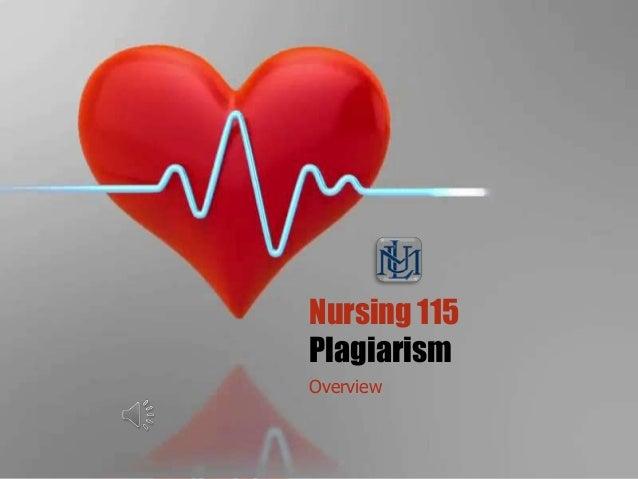 Nursing 115 Plagiarism Overview