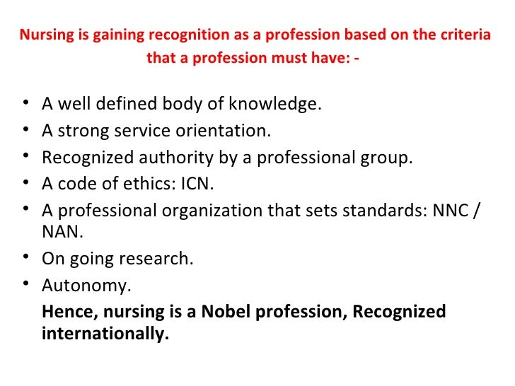 nursing as a profession nursing is gaining recognition as a profession
