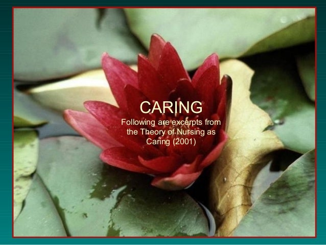 nursing is caring St catherine university sophia doctor of nursing practice systems change projects nursing 5-2012 cultivating caring in nursing education patricia fahey bacon.