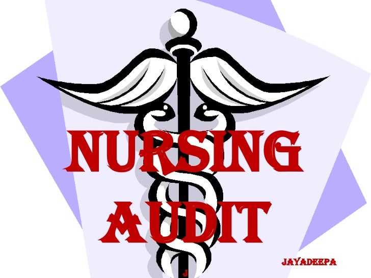 NURSING AUDIT jayadeepa   J
