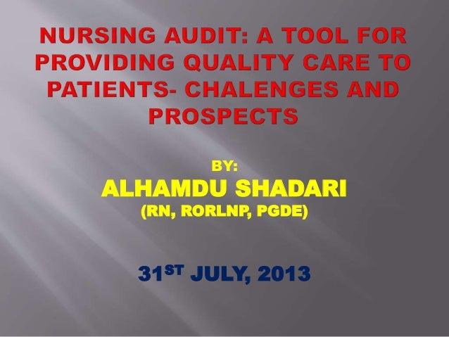 BY: ALHAMDU SHADARI (RN, RORLNP, PGDE) 31ST JULY, 2013