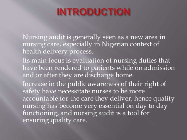 Nursing audit, a tool for providing quality care to patients Slide 2