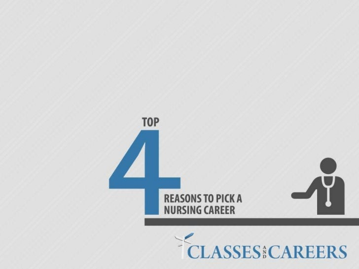 Top 4 Reasons to Choose a Career in Nursing