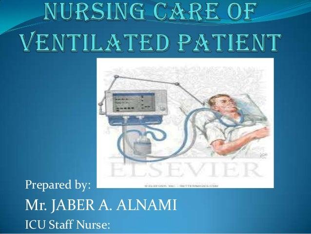 Prepared by: Mr. JABER A. ALNAMI ICU Staff Nurse: