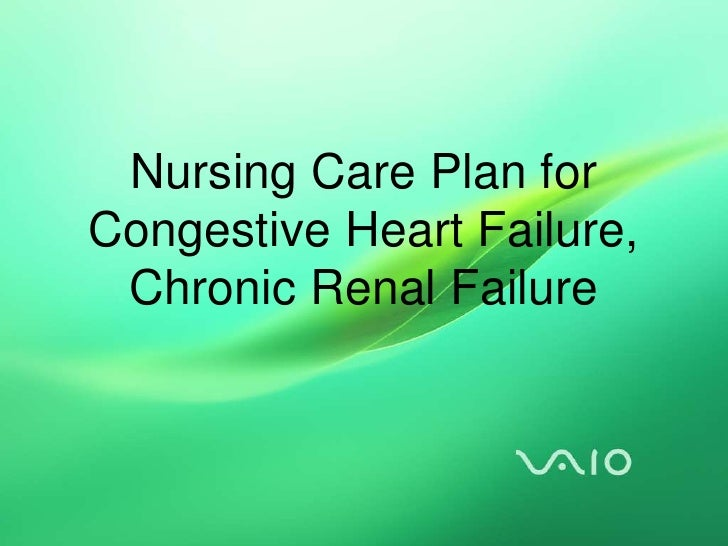 nursing care congestive heart failure Nursing diagnosis: knowledge, deficient [learning need] regarding condition, treatment regimen, self care ncp knowledge deficit — heart failure (chf.