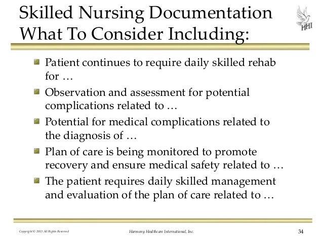 Nursing Documentation: Do Your Medical Records Support Skilled Care?