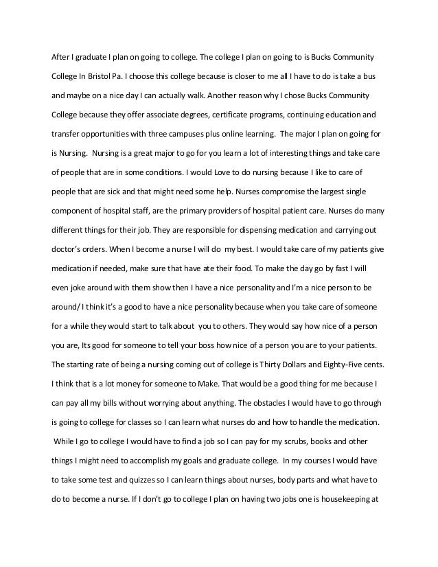 nursing essay after i graduate i plan on going to college the college i plan on going
