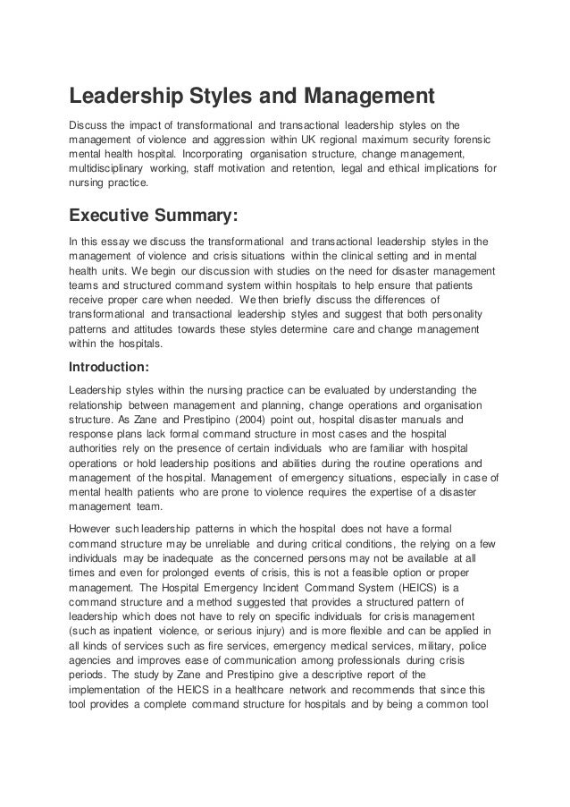 nursing essay on leadership example  leadership styles and management discuss the impact of transformational and transactional leadership styles on the managem