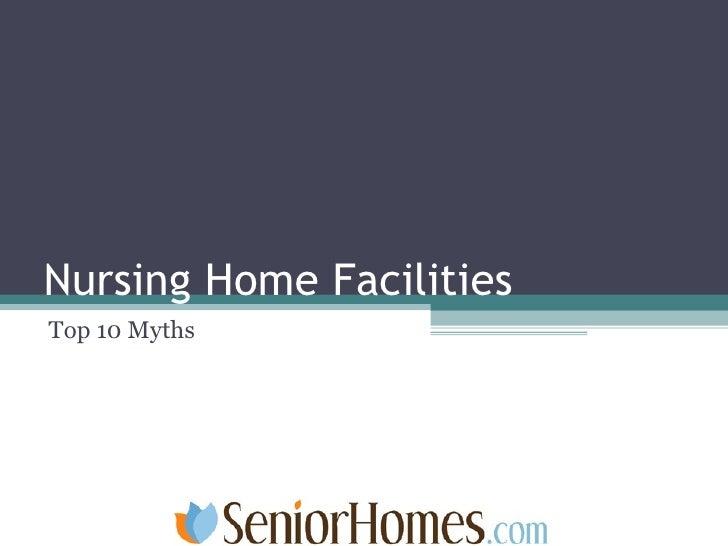 Nursing Home Facilities Top 10 Myths