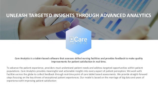Care Analytics is a tablet-based software that assesses skilled nursing facilities and provides feedback to make quality i...