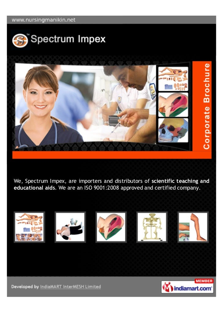 We, Spectrum Impex, are importers and distributors of scientific teaching andeducational aids. We are an ISO 9001:2008 app...