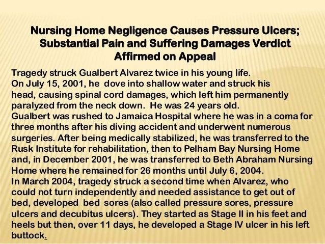 Nursing Home Negligence Causes Pressure Ulcers;     Substantial Pain and Suffering Damages Verdict                   Affir...