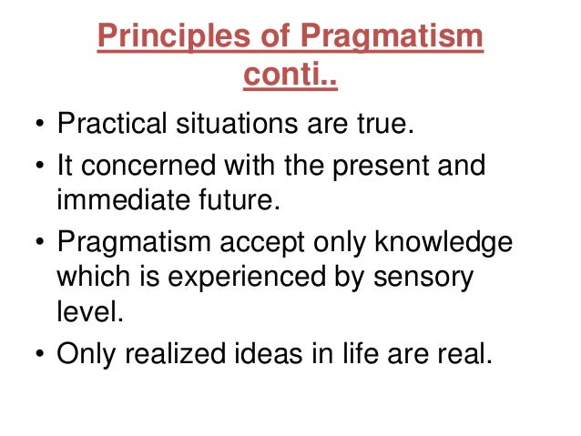 pragmatism and nursing This classification supports the practical application of nursing knowledge within  the paradigm of  label of 'pragmatism' in nursing has become more synon.