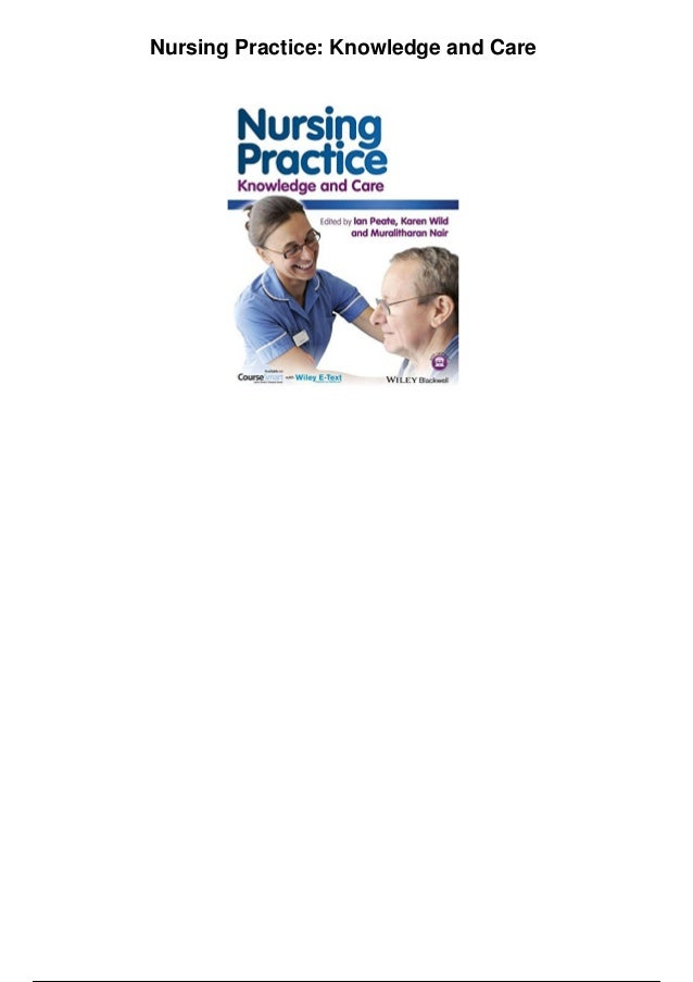 nursing practice knowledge and care pdf