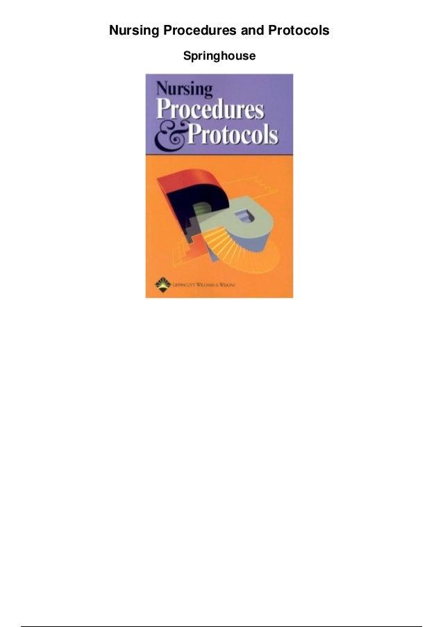 Nursing Procedures and Protocols Springhouse