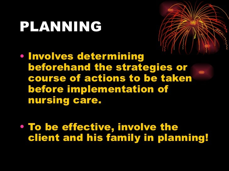 PLANNING <ul><li>Involves determining beforehand the strategies or course of actions to be taken before implementation of ...