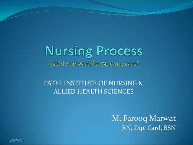 PATEL INSTITUTE OF NURSING & ALLIED HEALTH SCIENCES M. Farooq Marwat RN, Dip. Card, BSN 9/27/2013 1