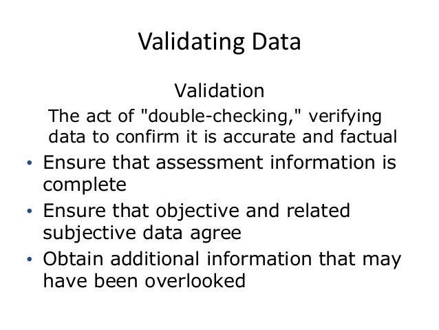 Validating data nursing assessment