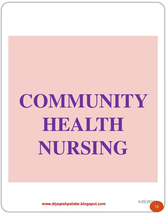 research problem statement in community health nursing Summaries of research findings and full research  for minimal risk research hhs grants policy statement  efforts to improve the quality of health care in.