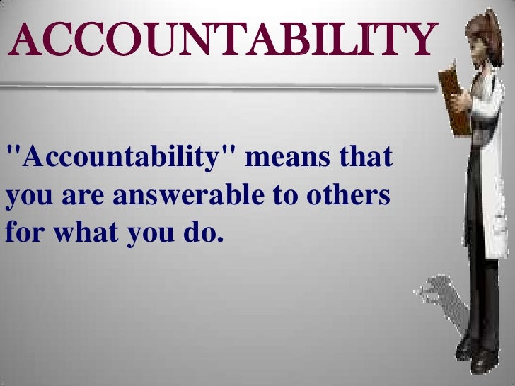 difference between accountability and responsibility in nursing