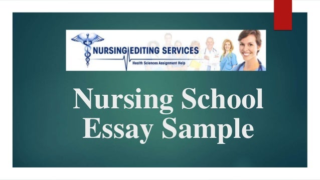 Essays About Health Nursingschoolessaysamplejpgcb Cause And Effect Essay Thesis also College Vs High School Essay Nursing School Essay Sample High School Personal Statement Essay Examples