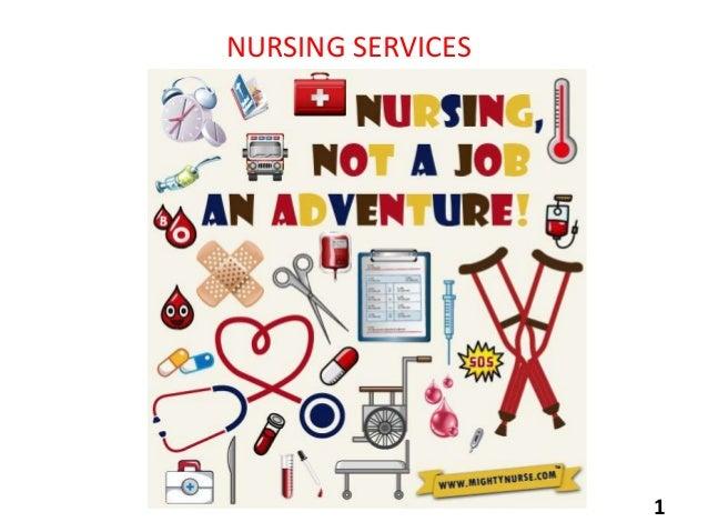 NURSING SERVICES  1