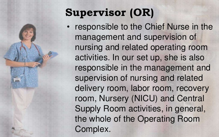 Nursing services duties and functions – Operating Room Rn Job Description