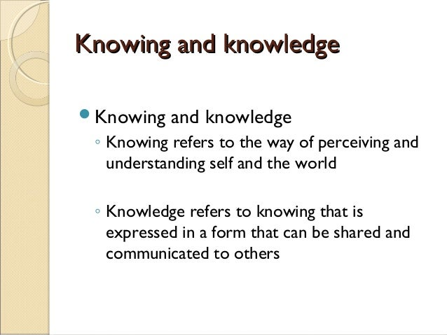 empiric knowing in nursing Multiple ways of knowing in teaching and learning balbir gurm kwantlen polytechnic university developed ways of knowing in nursing, she did it for reasons similar to why i am proposing multiple ways of knowing in academic community favours knowing by empirical research and objective.