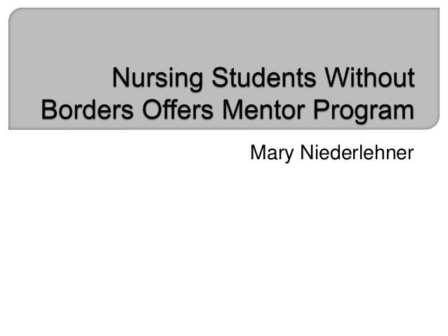leadership in mentoring nursing students This experience helps nursing students to develop  this article reviews the  concept of mentorship in nursing and explores  ▻leadership.