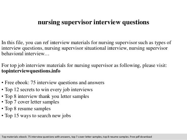 Nursing Supervisor Interview Questions In This File You Can Ref Materials For