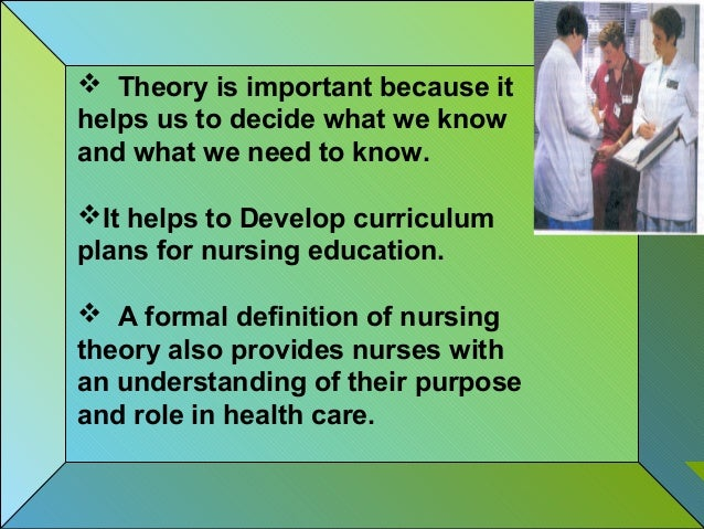 importance of nursing theory in education