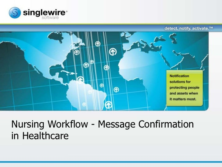 Nursing Workflow - Message Confirmationin Healthcare