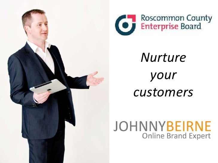 Nurture   yourcustomers