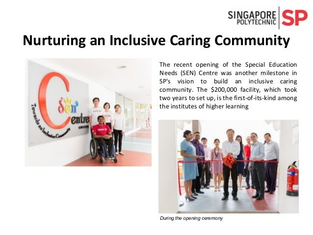 The recent opening of the Special Education Needs (SEN) Centre was another milestone in SP's vision to build an inclusive ...