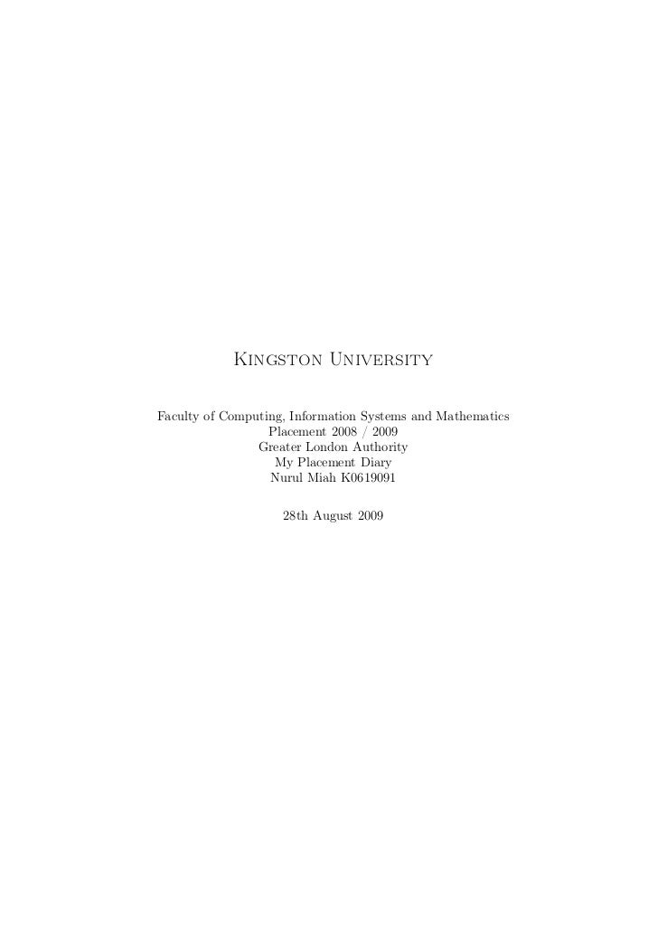 Kingston UniversityFaculty of Computing, Information Systems and Mathematics                  Placement 2008 / 2009       ...