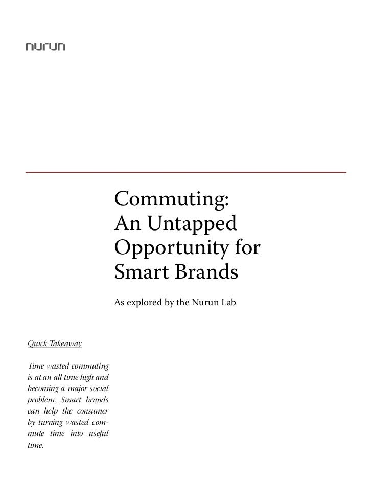 Commuting: An Untapped Opportunity for Smart Brands                             Commuting:                             An ...