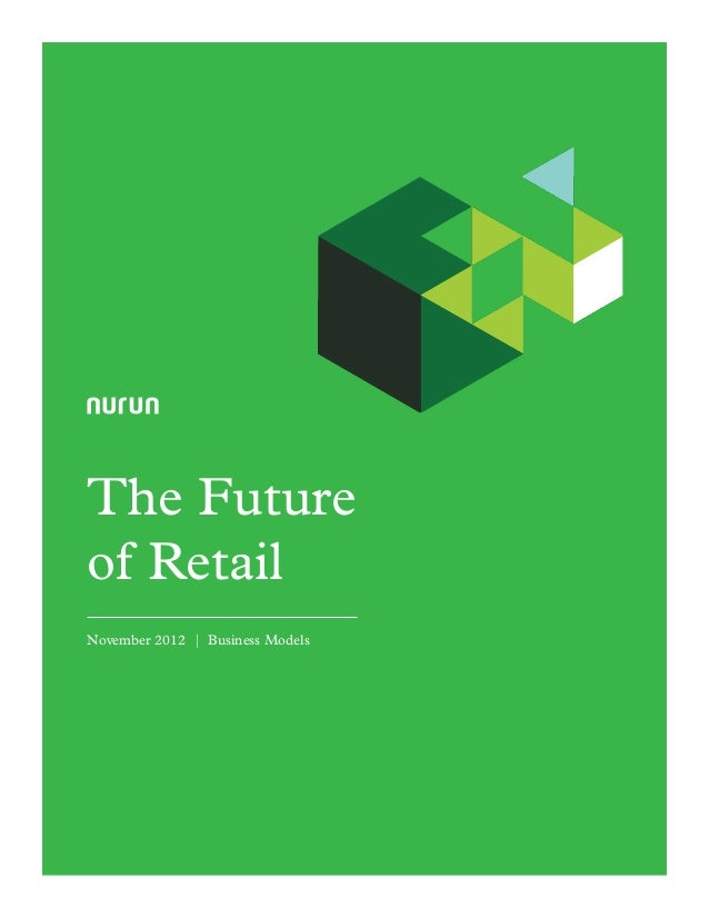 The Future of Retail November 2012 | Business Models