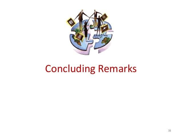 Concluding Remarks                     38