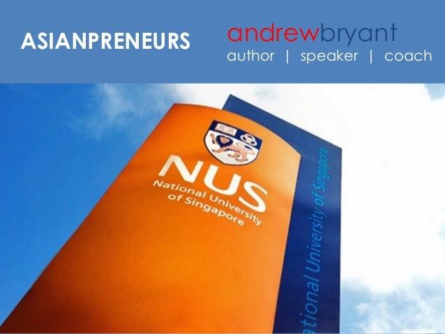 ASIANPRENEURS  andrewbryant  author   speaker   coach