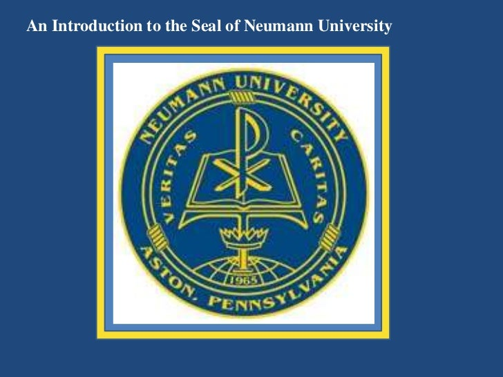 An Introduction to the Seal of Neumann University