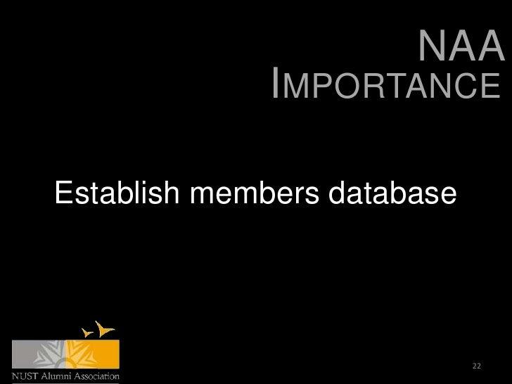 NAA             IMPORTANCEEstablish members database                             22