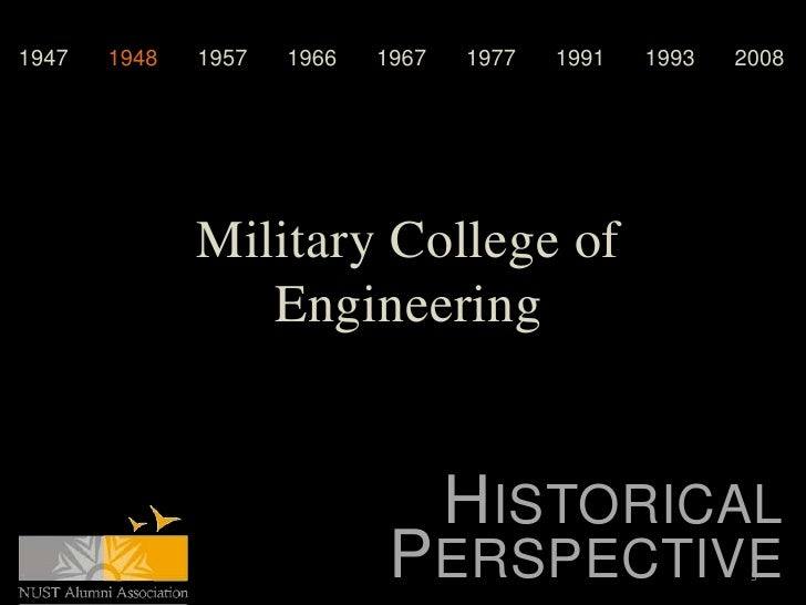 1947   1948   1957   1966   1967   1977   1991   1993   2008              Military College of                 Engineering ...